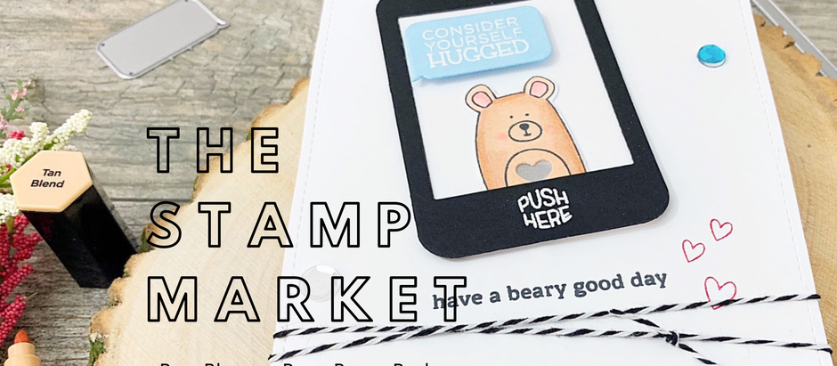 Pear Blossom Press Power Pack Blog Hop + The Stamp Market Bear Hugs