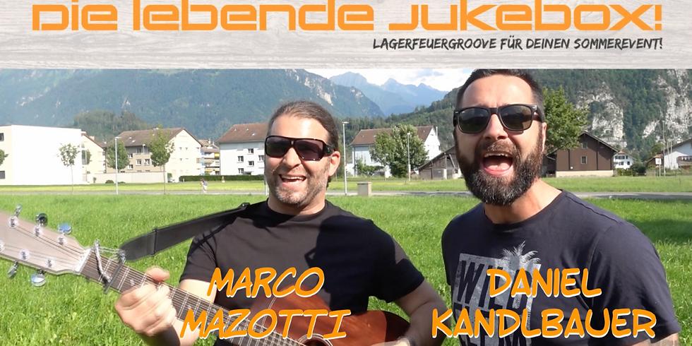 Die lebende Jukebox mit Daniel Kandlbauer & Marco Mazotti