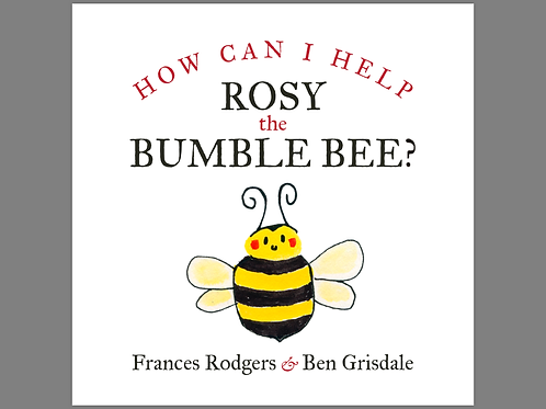 How can I help Rosy the Bumblebee