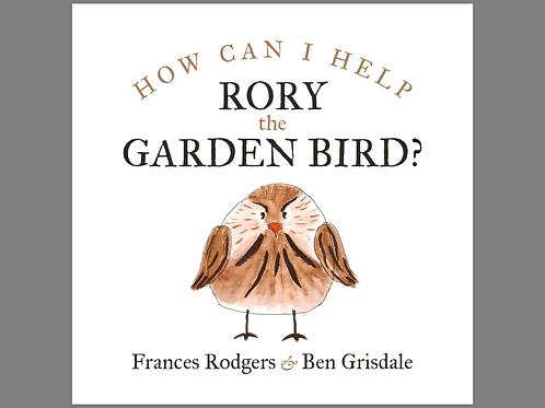 How can I help Rory the Garden Bird