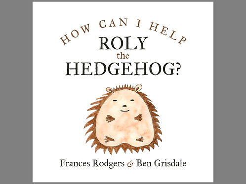 How can I help Roly the Hedgehog