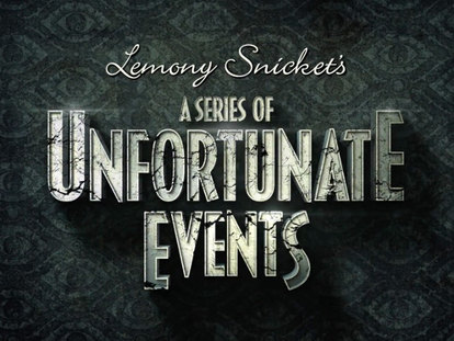 A Series of Unfortanate Events | S.1