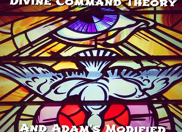 Challenges to Divine Command Theory and Adams'Modificaiton