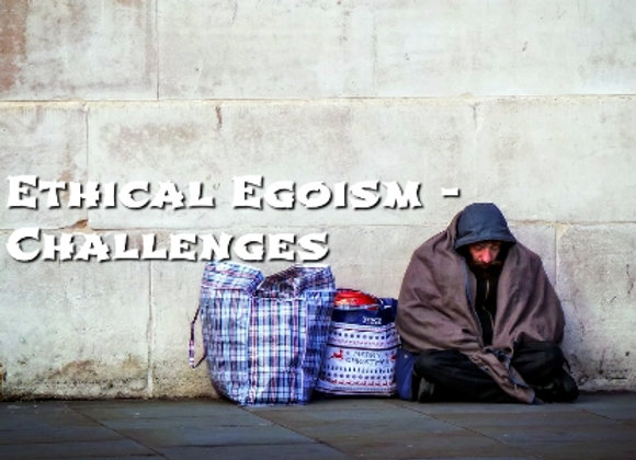 Challenges to Ethical Egoism