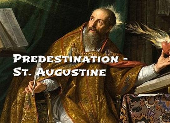 Predestination - Augustine