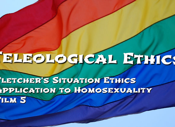 Applying Situation Ethics to Homosexuality (Film 5)