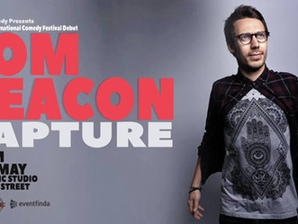 Tom Deacon - Rapture - Comedy Review