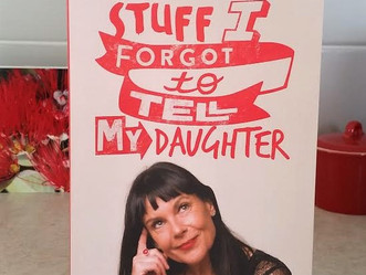 Stuff I forgot to tell my daughter - by Michele A'Court - Review and blog