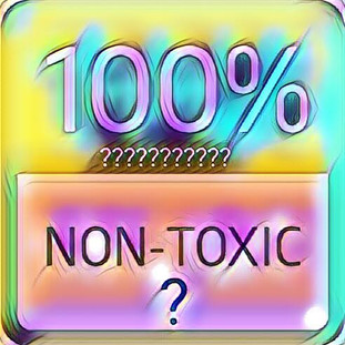 """The """"non-toxic"""" label - what does it really mean?"""