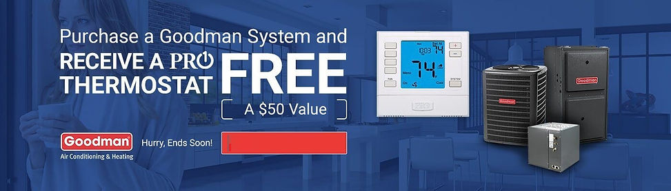 Buy a Goodman get a free thermostat.jpg