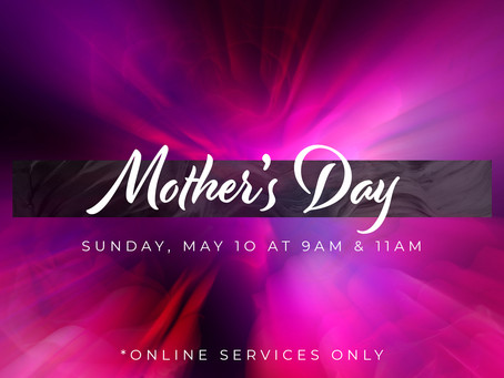 Mother's Day at New Life Church