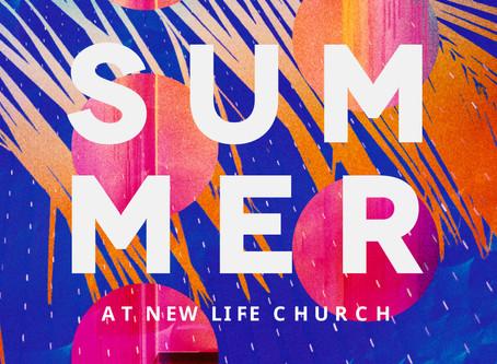 Summer at New Life Church