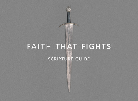 Faith That Fights Scripture