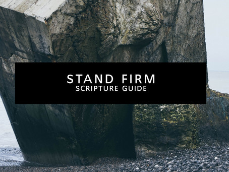 Stand Firm Scripture