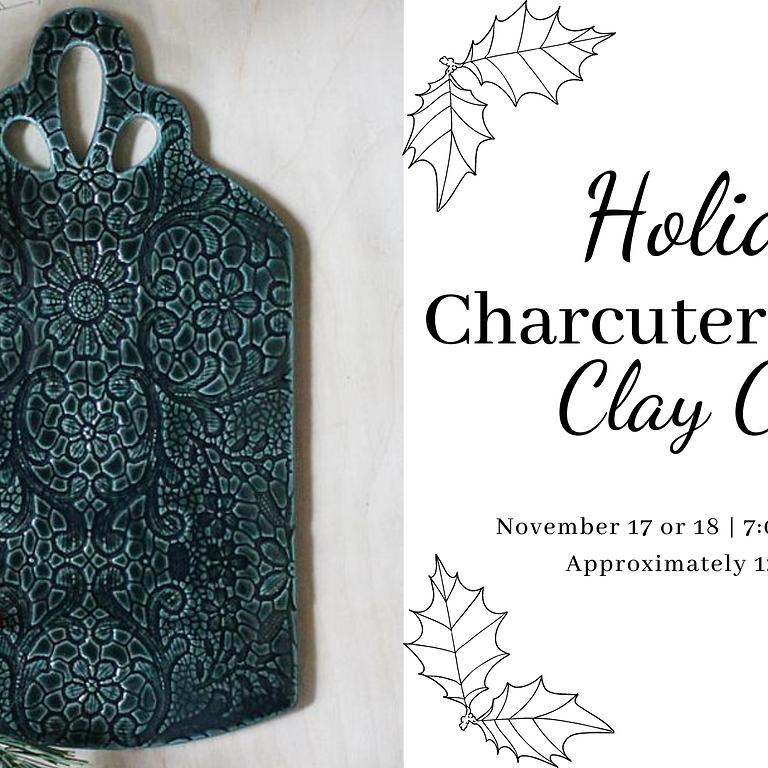 Charcuterie Board Clay Class