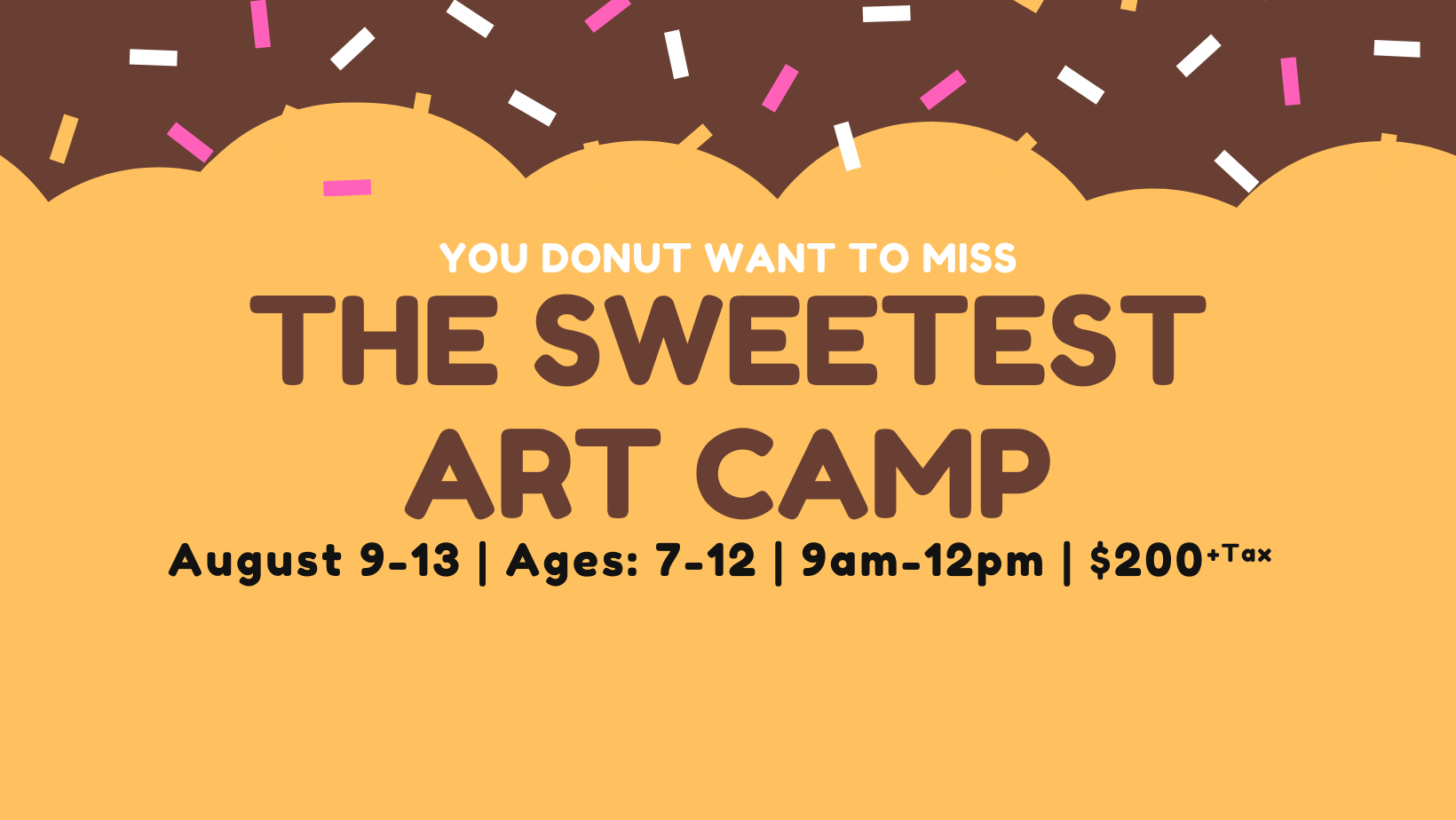The Sweetest Art Camp (Sold out)