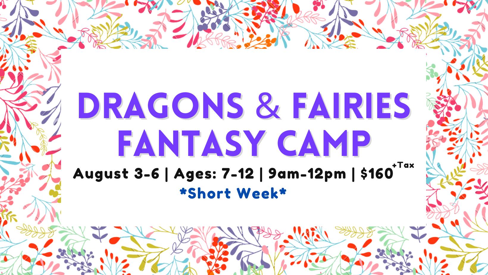 Dragons, Fairies & Fantasy Camp