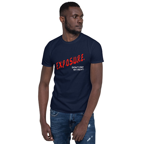 Exposure Don't Pay My Rent (D.A.R.E.) Tee