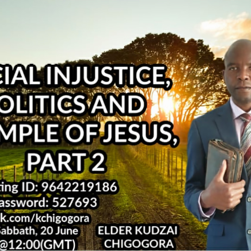 Social injustice, politics and example of Jesus Part 2