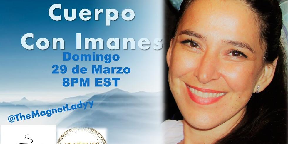 Facebook Live: Sana Tu Cuerpo Con Imanes