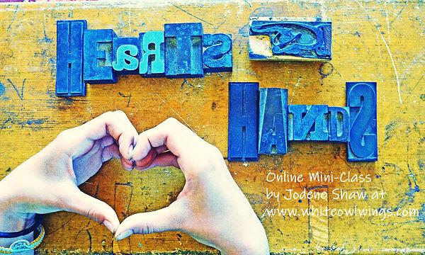 Hearts-Hands-Online-mini-class-by-Jodene