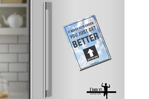 מגנט -you just get better