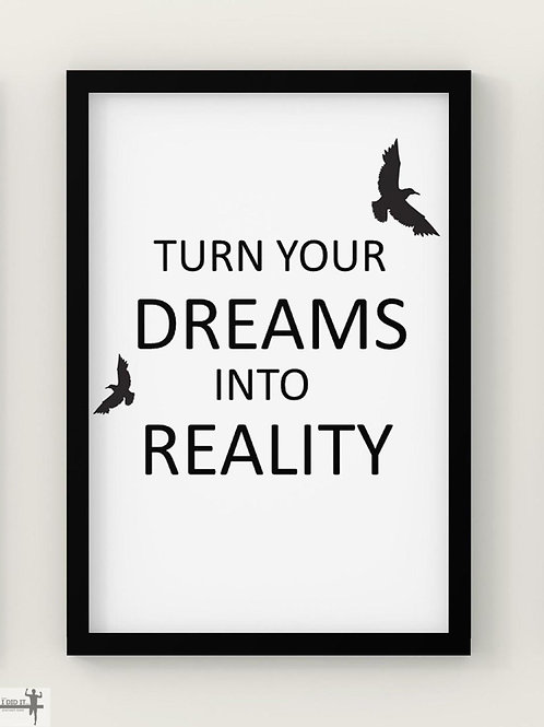 turn your dreams