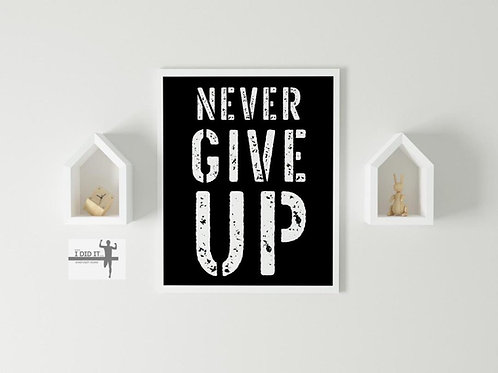 never give up - שחור