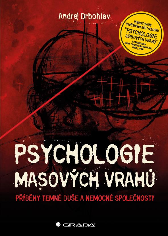 Psychologie masových vrahů - A