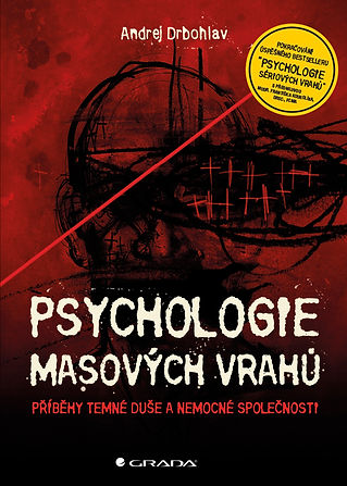 Psychologie masových vrahů - A. Drbohlav