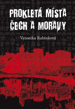 Prokletá místa Čech a Moravy - V