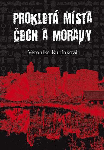 Prokletá místa Čech a Moravy - V. Rubínk