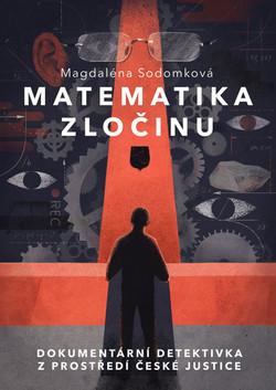 Matematika zločinu - M. Sodomková