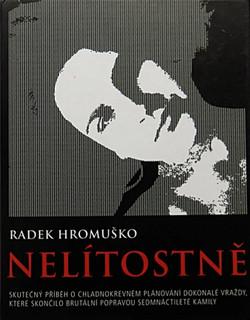 Nelítostně - R. Hromuško