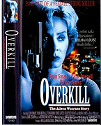 Overkill - The Aileen Wuornos story.png