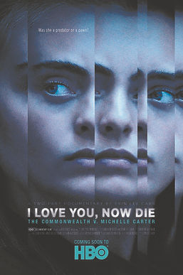 I Love You, Now Die - The Commonwealth v