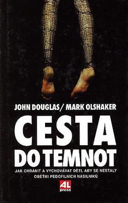 Cesta do temnot - Douglas,Olshaker