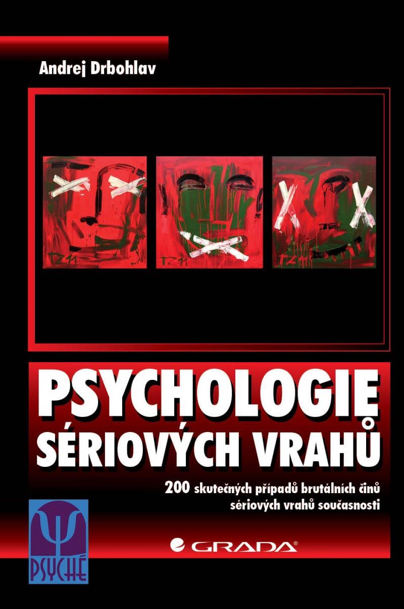 Psychologie sériových vrahů - A