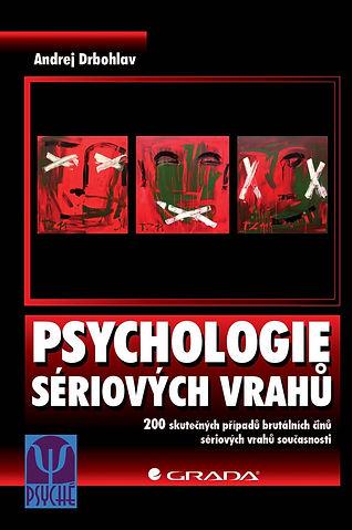 Psychologie sériových vrahů - A. Drbohla