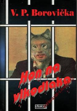 Hon na vlkodlaka-V.P.Borovička