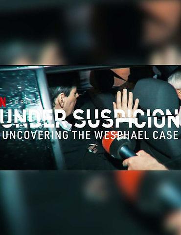 Under Suspicion - Uncovering the Wesphae