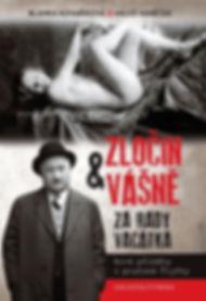 Zločin a vášně za rady Vacátka - B. Kova