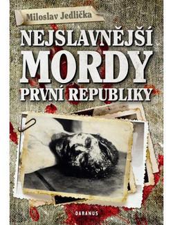 Nejslavnější mordy první republiky-M. Jedlička