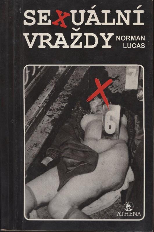 Sexuální vraždy - Norman Lucas