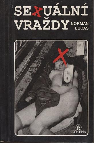 Sexuální vraždy - Norman Lucas.jpg