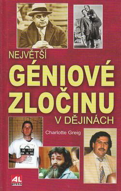 Největší géniové zločinu - Ch. Greig