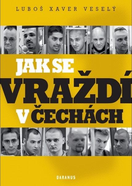 Jak se vraždí v Čechách-L.X.Veselý