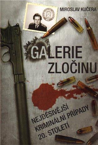 Galerie zločinu-M. Kučera