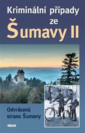 Kriminální případy ze Šumavy II..jpg