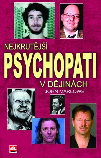 Nejkrutější psychopati v dějinách - John Marlowe